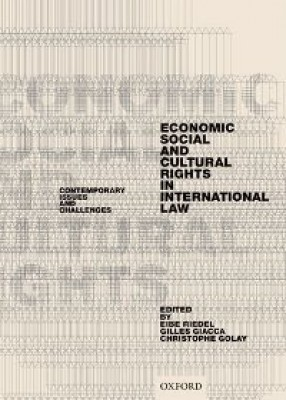Economic, Social, and Cultural Rights: Contemporary Issues and Challenges