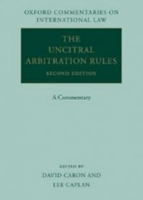 UNCITRAL Arbitration Rules: A Commentary (2ed)