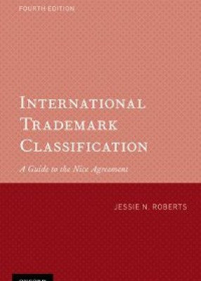 International Trademark Classification: A Guide to the Nice Agreement (4ed)