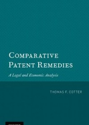 Comparative Patent Remedies: A Legal and Economic Analysis