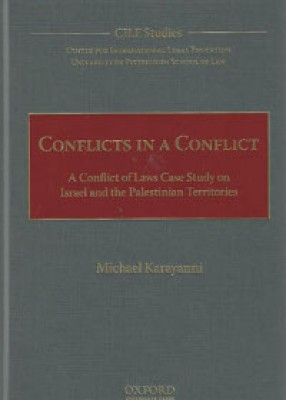 Conflicts in a Conflict: A Conflict of Laws Case Study on Israel and the Palestinian Territories
