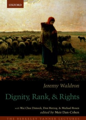 Dignity, Rank, and Rights (Hb)