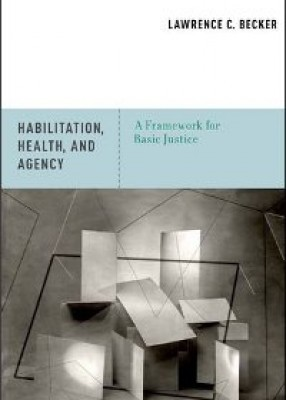 Habilitation, Health, and Agency: A Framework for Basic Justice
