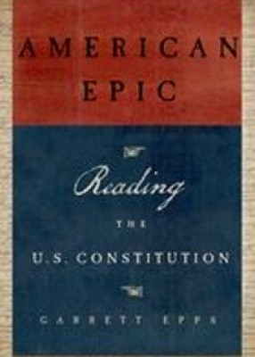 American Epic: A Reader's Guide to the US Constitution