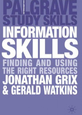 Information Skills: Finding and Using the Right Resources