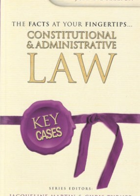 Key Cases: Constitutional and Administrative Law