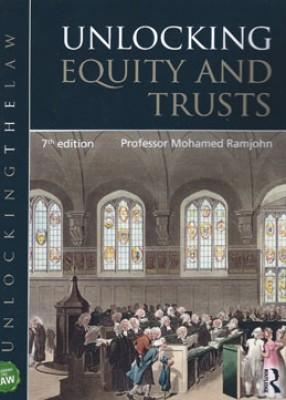 Unlocking Equity and Trusts (7ed)