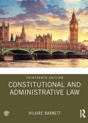 Constitutional and Admininistrative Law (13ed)