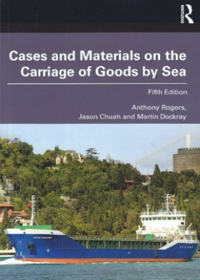 Cases and Materials on the Carriage of Goods by Sea (5ed)