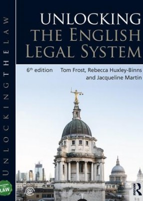 Unlocking the English Legal System (6ed)