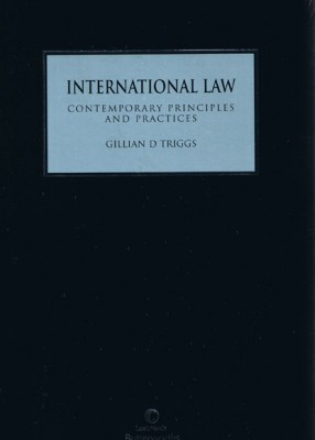 International Law: Contemporary Principles and Practices