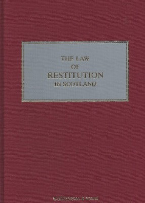 Law of Restitution in Scotland (1 Vol + Supplement SET)