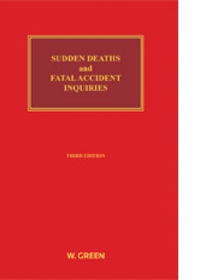 Sudden Deaths & Fatal Accident Inquiries (3ed)