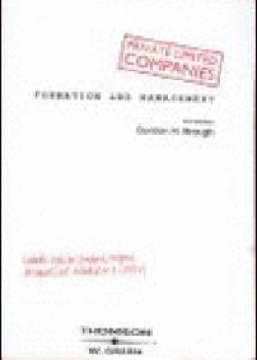 Private Limited Companies: Formation & Management (3ed)