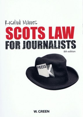Scots Law for Journalists (8ed)