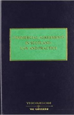 Commercial Agreements in Scotland: Law & Practice