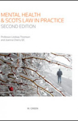 Mental Health and Scots Law in Practice (2ed)