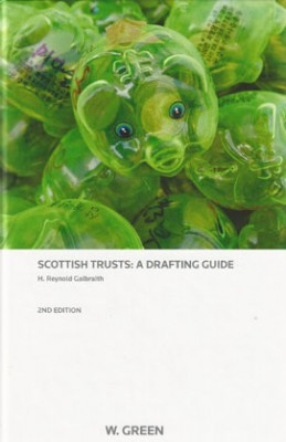 Scottish Trusts: A Drafting Guide (2ed)
