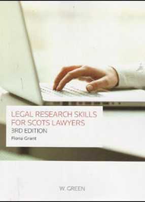 Legal Research Skills for Scots Lawyers (3ed)