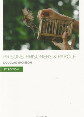 Prisons, Prisoners and Parole (2ed)
