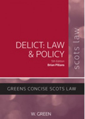Delict: Law & Policy (5ed)