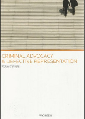 Criminal Advocacy & Defective Representation