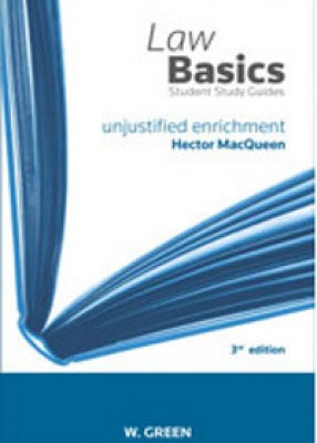 Law Basics: Unjustified Enrichment (3ed)