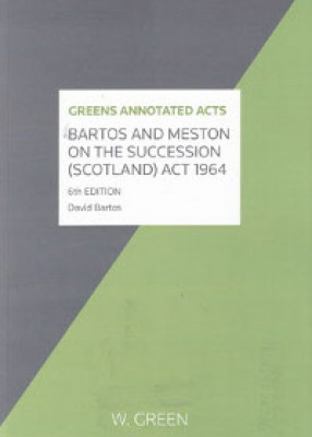 Bartos and Meston on the Succession (Scotland) Act 1964 (6ed)