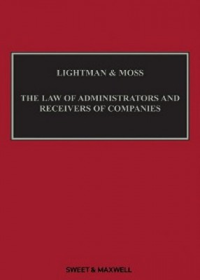 Lightman & Moss: Law of Administrators & Receivers of Companies (5ed) + Supp SET