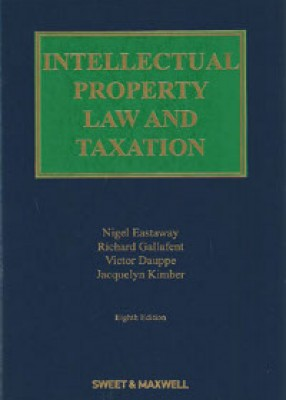 Intellectual Property Law & Taxation (8ed)