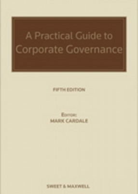 Practical Guide to Corporate Governance (5ed)
