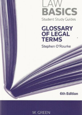 Law Basics: Glossary of Legal Terms (6ed)