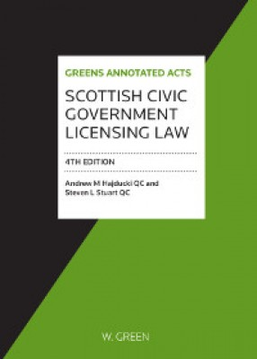 Scottish Civic Government Licensing Law (4ed)