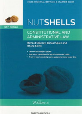 Nutshells: Constitutional and Administrative Law (10ed)