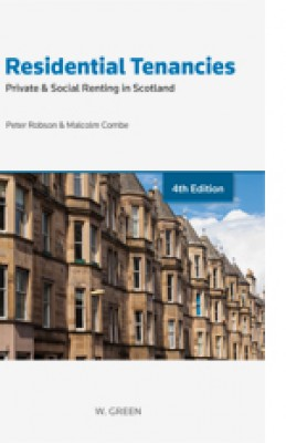 Residential Tenancies: Private & Social Renting in Scotland (4ed)