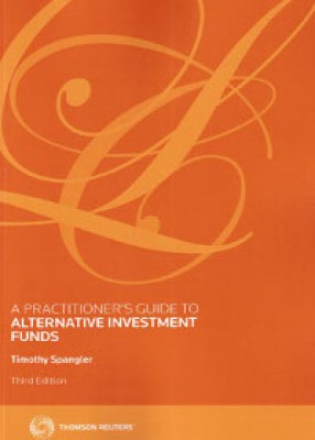 Practitioner's Guide to Alternative Investment Funds (3ed)