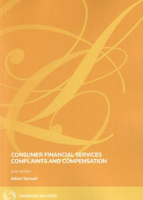 Consumer Financial Services Complaints and Compensation (2ed)