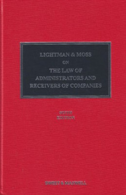 Lightman & Moss: Law of Administrators & Receivers of Companies (6ed)