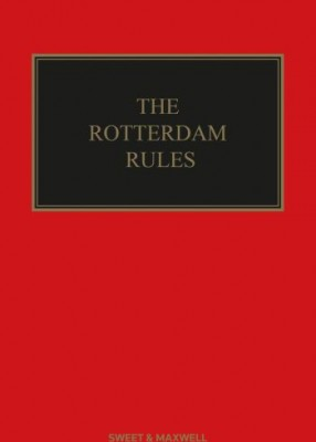 Rotterdam Rules: UN Convention on Contracts for the International Carriage of Goods (2ed)