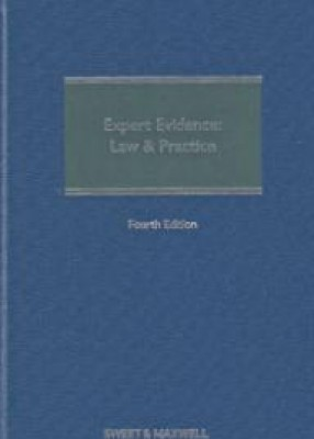 Expert Evidence: Law and Practice (4ed)