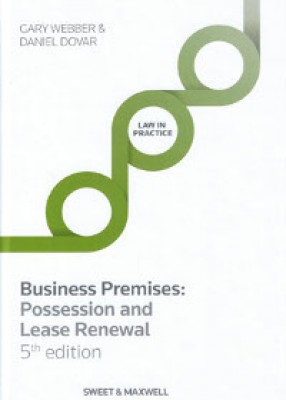Business Premises: Possession and Lease Renewal (5ed)