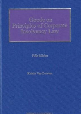 Goode on Principles of Corporate Insolvency Law (5ed)