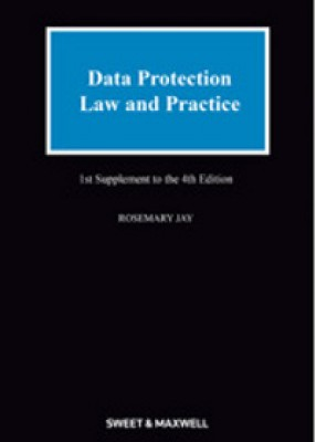 Data Protection Law and Practice (1st supplement to the 4ed)