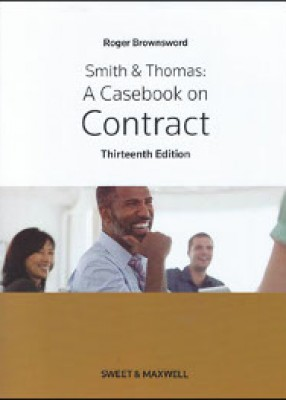 Smith & Thomas: Casebook on Contract (13ed)