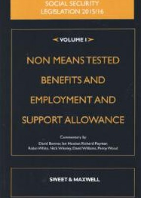 Social Security Legislation 2015 Vol 1: Non Means Tested Benefits and Employment and Support Allowance