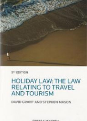 Holiday Law: Law Relating to Travel & Tourism (5ed)