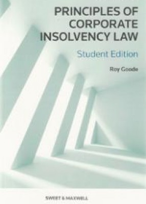 Principles of Corporate Insolvency Law (4ed) Student edition