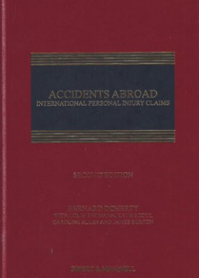 Accidents Abroad: International Personal Injury Claims (2ed)