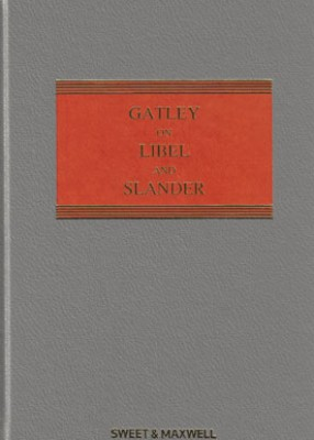 Gatley on Libel & Slander (12ed + Supplement)