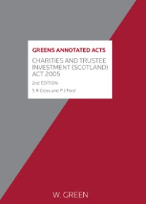 Charities & Trustee Investment (Scotland) Act 2005 (2ed)